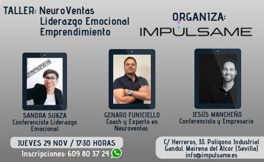 Charla MasterClass de Neuroventas, liderazgo emocional y emprendimiento por Sandra Suaza, Genaro Funiciello y Jesús Mancheño